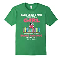 Funny There Was A Girl Who Really Loved Books Dogs Librarian Premium T Shirt Forest Green