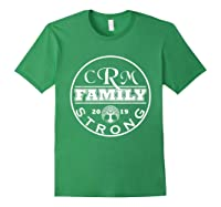 Crm Family Strong 2019 Family Reunion Shirt Forest Green