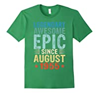 Legendary Awesome Epic Since August 1955 64 Years Old Shirt Forest Green