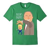 Putin S Puppet Donald Trump Anti Trump Impeach Trump Gift T Shirt Forest Green