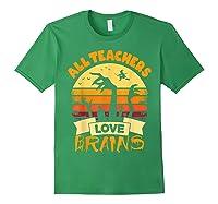 Tea Shirts Funny Halloween Gift All Teas Love Brains T-shirt Forest Green
