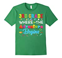 3rd Grade Where The Adventure Begins Third Back To Shirts Forest Green