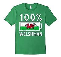Wales Flag T Shirt 100 Welshman Battery Power Tee Forest Green