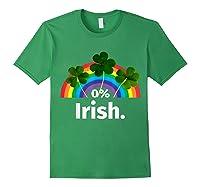 0 Zero Percent Irish St Patrick S Day Saint Patrick Shirt Forest Green