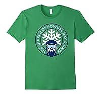 Church Of Powder Day Saints Royal Emblem Skiing Shirt Forest Green
