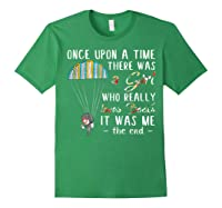 Once Upon A Time There Was A Girl Who Really Loves Books Ts Shirts Forest Green