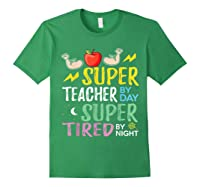 Super Tea By Day Super Tired By Night Cute Gift T-shirt Forest Green