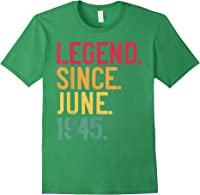 Legend Since June 1945 76th Birthday 76 Years Old Vintage T-shirt Forest Green
