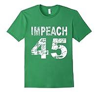 Impeach 45 Shirt Forest Green