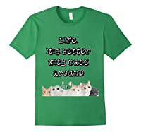 International Cat Day Life Is Better With Cats Around Shirts Forest Green