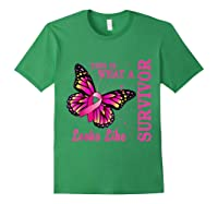 This Is What A Survivor Looks Like Breast Cancer Awareness T Shirt Forest Green