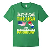 Live In Usa Born In Paraguay Flag Map Shirts Forest Green