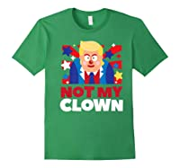 Not My Clown Donald Trump Anti Trump Impeach Trump Gift Premium T Shirt Forest Green