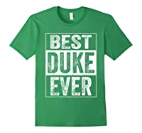 S Best Duke Ever Tshirt Father S Day Gift Forest Green