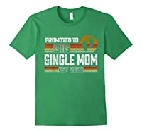 Promoted To Big Single Mom Est 2020 T Shirt Christmas Gift Forest Green