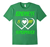 Unity Day Orange T-shirt Kindness Is My Superpower T-shirt Forest Green