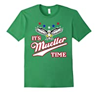 It S Mueller Time T Shirt Impeach Trump Anti Trump Shirt Forest Green
