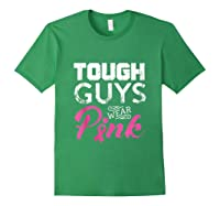 Tough Guys Wear Pink Ribbon Breast Cancer Awareness Month Tank Top Shirts Forest Green