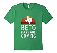 Beto Days Are Coming Funny Election Political Novelty Gift Tank Top Shirts Forest Green