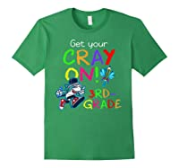 Get Your Cray On Crayon Back To School 3rd Grade Shark Shirts Forest Green