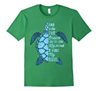 And Into The Ocean I Go To Lose My Mind And Find My Soul T Shirt Forest Green