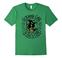 October Girl The Soul Of A Witch Birthday T Shirt Forest Green