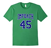 Impeach 45 T Shirt Blue Edition Forest Green