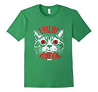 I Will Eat Your Soul Satanic Cat Spooky Halloween T Shirt Forest Green