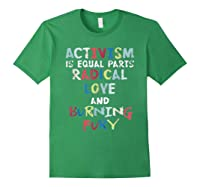 Activism Is Equal Parts Resist Protest Impeach Racist T Shirt Forest Green