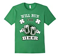 Saint Patrick S Day Will Run For Beer Running T Shirt Forest Green