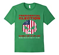Presidential Election Scariest Day Of My Life Shirts Forest Green