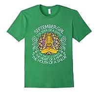 September Birthday September Girl The Soul Of A Gypsy Tshirt Forest Green