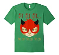 Ch Ch Ch Meow Meow Halloween Scary Cat Gifts Shirts Forest Green