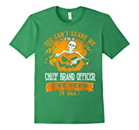 You Can't Scare Me I Am A Chief Brand Officer Halloween Shirts Forest Green