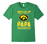 Iowa Hawkeyes They Call Me Papa T-shirt - Apparel Forest Green
