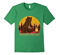 Shuh Duh Fuh Cup Bear Drinking Beer Camping T Shirt Forest Green