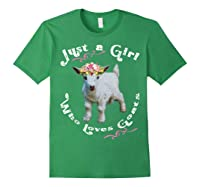 Just A Girl Who Loves Goats Goat Farm Crazy Lady Gift Shirts Forest Green