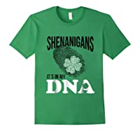 Shenanigans It S In My Dna Saint Patricks Day T Shirt Green Forest Green