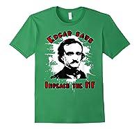 Edgar Poe Says Impeach The Mf Impeach Trump T Shirt Forest Green