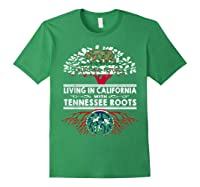 Living In California Home Tennessee Roots State Tree Shirts Forest Green
