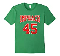 Impeach 45 T Shirt Red Edition Forest Green