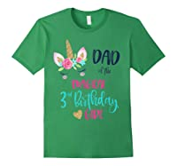 Unicorn Dad Of The 3rd Birthday Girl Matching Papa Shirts Forest Green