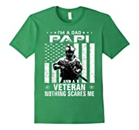 I M A Dad Papi Veteran Nothing Scares Me Father S Day Gift T Shirt Forest Green