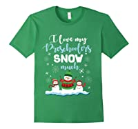 Love My Preschoolers Snow Much Merry Xmas Tea Shirts Forest Green