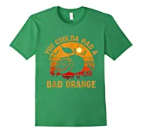 You Coulda Had A Bad Orange Happy Halloween Shirts Forest Green