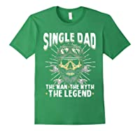 S Biker Single Dad The Man The Myth The Legend T Shirt Forest Green