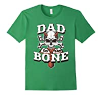 S Dad To The Bone Father S Day For Papa T Shirt Forest Green