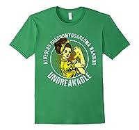 Unbreakable Alveolar Rhabdomyosarcoma Warrior T Shirts Forest Green