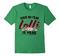 Have No R Lolli Is Here Longsleeve Tshirt Forest Green
