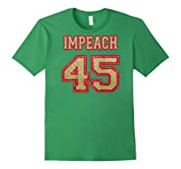 Impeach 45 Printed On Back Shirts Forest Green